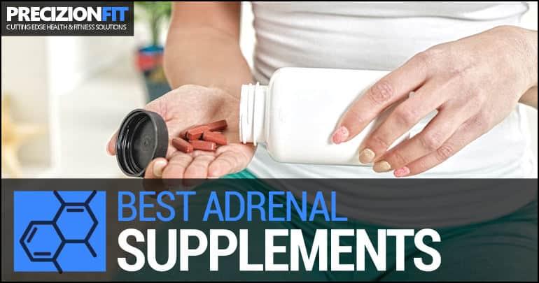 Best Adrenal Fatigue Supplements